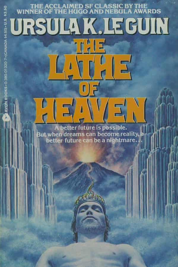 The Lathe of Heaven by Ursula Le Guin