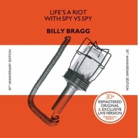 Billy Bragg - To Have and to Have Not