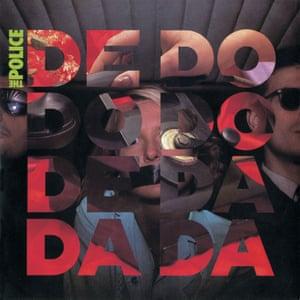 The Police - De Do Do Do De Da Da Da, 1980.
