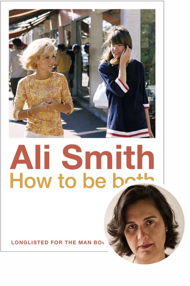 Kamila Shamsie selects How to Be Both by Ali Smith