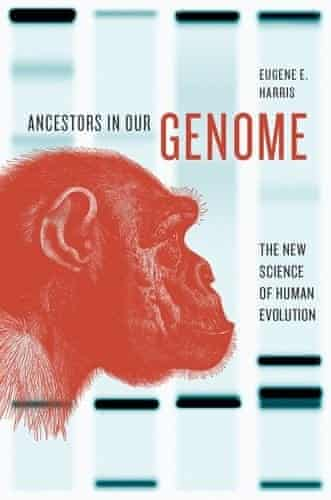 COVER: Ancestors in our genome by Eugene Harris.