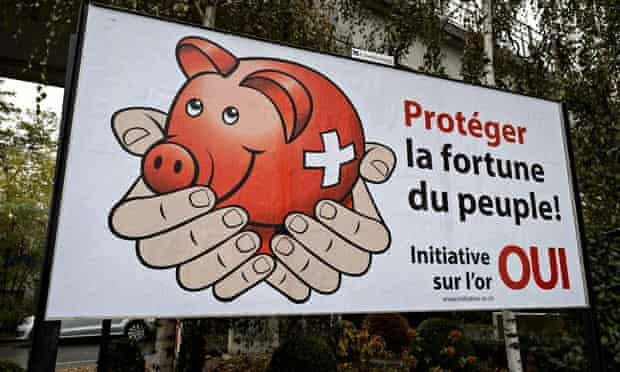 A campaign poster in Lausanne calls for the Swiss National Bank to 'Protect the people's fortune'