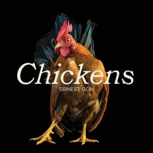 COVER: Chickens by Ernest Goh.