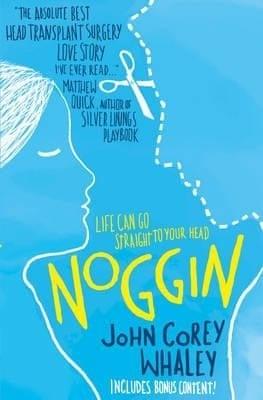 Noggin by John Corey Whaley