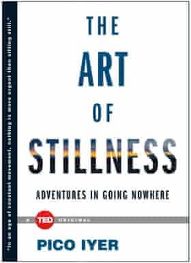The Art of Stillness.