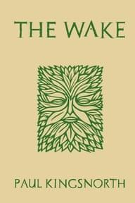 The Wake by Paul Kingsnorth (Unbound) booker prize longlist 2014