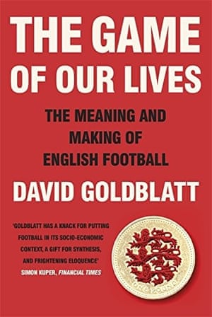 The Game of Our Lives: The Meaning and Making of English Football Hardcover - 30 Oct 2014by David Goldblatt