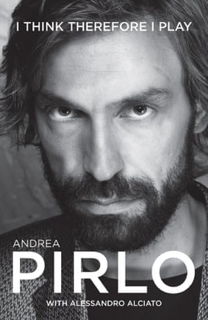 Andrea Pirlo: I think therefore I play Paperback - 15 Apr 2014by Andrea Pirlo with Alessandro Alciato