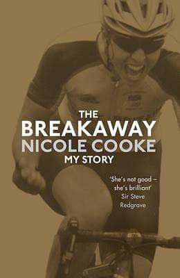 The Breakaway Nicole Cooke my story