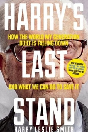 Harry's Last Stand by Harry Leslie Smith