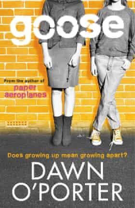 Goose by Dawn O'Porter