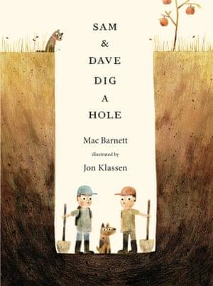 Sam and Dave Dig A Hole by Mac Barnett & Jon Klassen