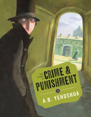 Crime And Punishment by AB Yehoshua.
