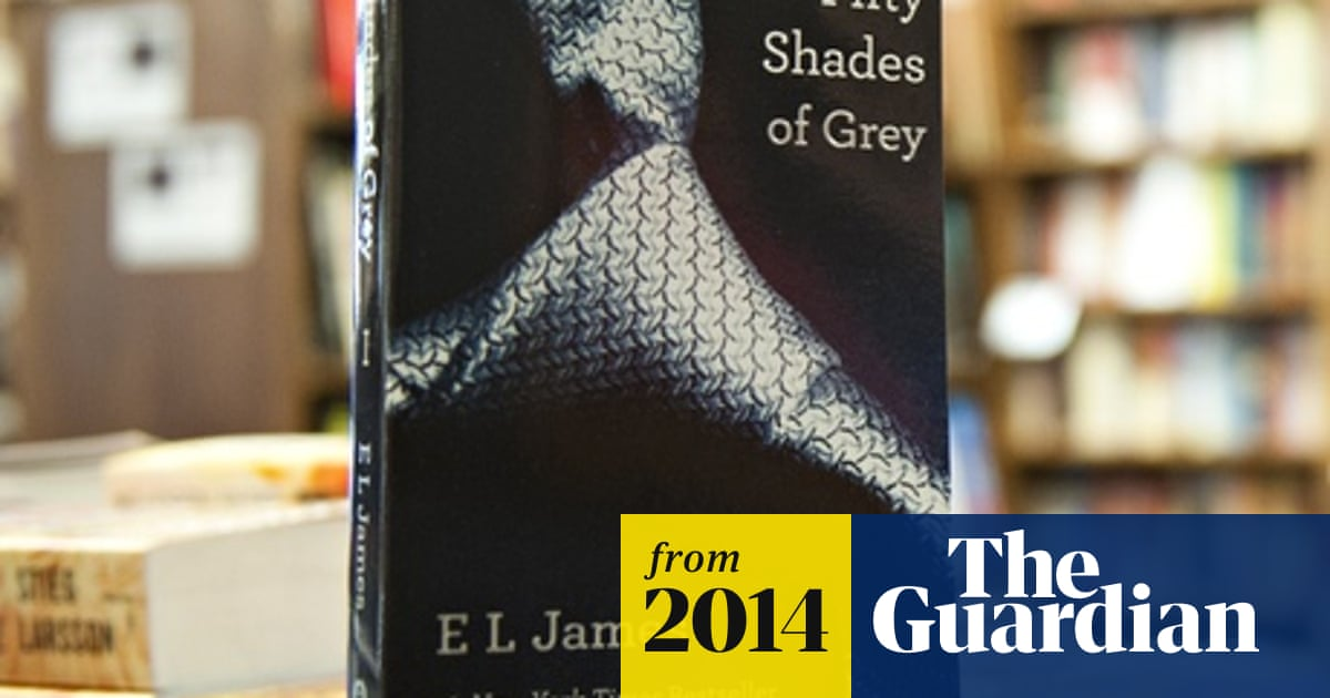 Fifty Shades of Grey trilogy has sold 100m copies worldwide | Books