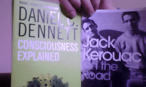 Jack Kerouac On the Road & Daniel Dennett Consciousness Explained