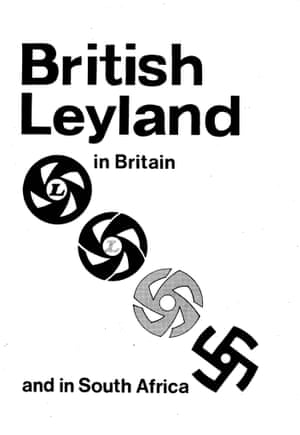 British Leyland was one of the main targets of the AAM's disinvestment campaign in the 1970s. It was one of the biggest vehicle manufacturers in South Africa, involved in a long-running recognition dispute with the Metal and Allied Workers Union. Coventry AAM worked with local trade unionists to persuade British workers to refuse to work on spare parts for South Africa.