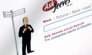 You could ask Jeeves pretty much anything.