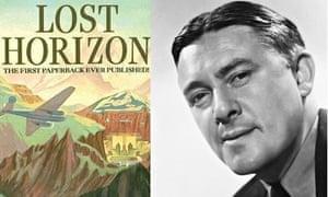 James Hilton's 1934 novel about a missing plane, Lost Horizon