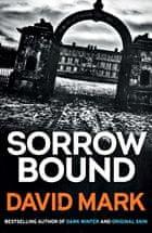 Sorrow Bound by David Mark