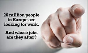 """Ukip poster: """"26 million people in Europe are looking for work. And whose jobs are they after?"""""""