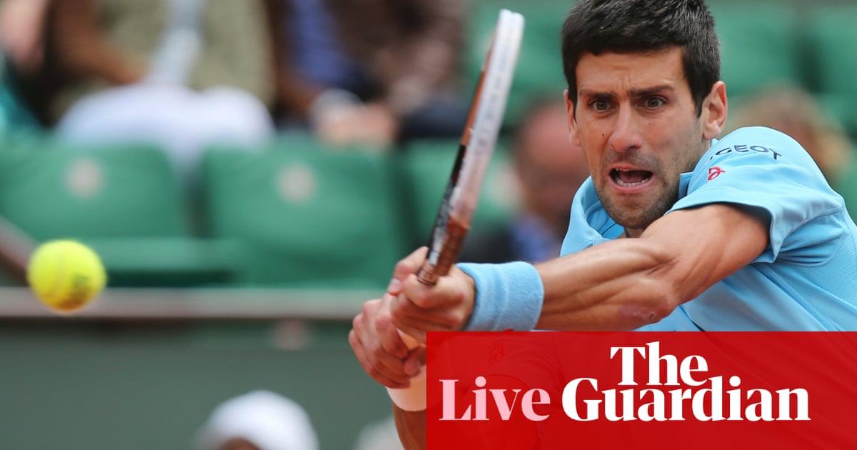 31be0aa90e Novak Djokovic v Jeremy Chardy  French Open 2014 – as it happened ...