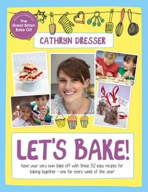 bake off: Cathryn Dresser Let's bake