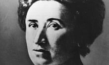 The German revolutionary Rosa Luxemburg: she dreamed of changing this world.