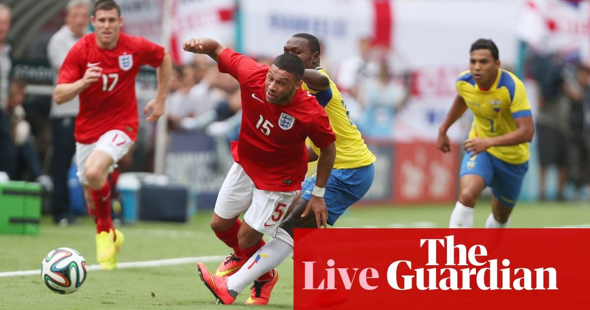 England v Ecuador – as it happened | Scott Murray | Football