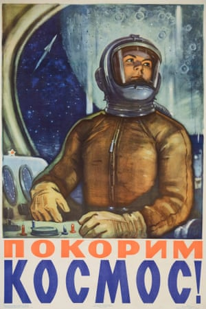 """An USSR aviation/space exploration poster from around 1960. It says: """"Conquering Space!"""". Photograph: David Pollack/Corbis"""