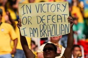 Brazilian football fans keep their pride intact.
