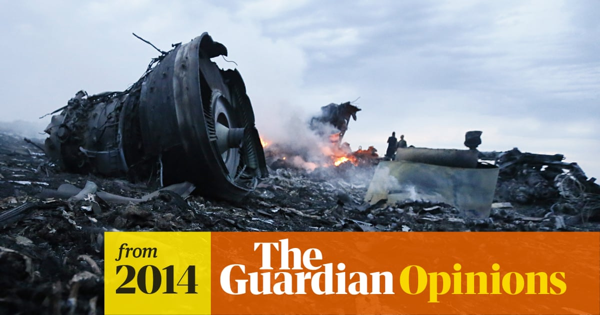 Sifting through the wreckage of MH17, searching for sense amid the horror   Jonathan Freedland