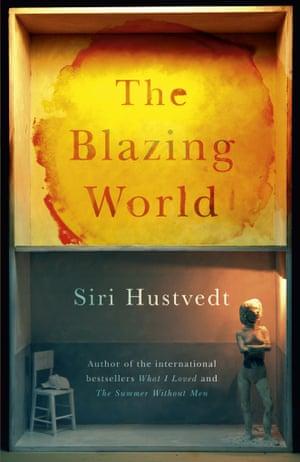 Siri Hustvedt: The Blazing World (Sceptre).