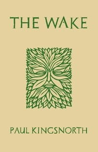 Paul Kingsnorth: The Wake (Unbound).