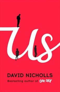 David Nicholls: Us (Hodder & Stoughton).