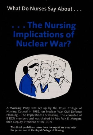 """""""What do nurses say about nuclear war?"""" A working party on nuclear war civil defence planning was set up by of the Royal College of Nursing in 1982."""