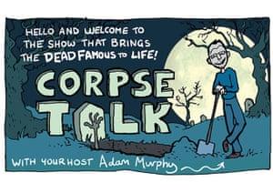 Corpse talk: ct 2