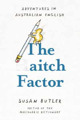 The Aitch Factor by Susan Butler