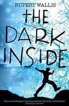 Dark Inside Rupert Wallis