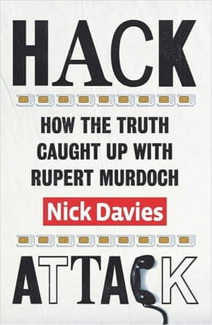 Hack Attack, by Nick Davies