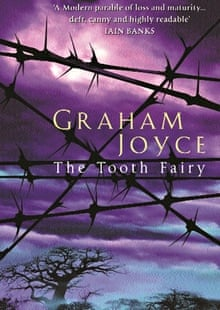The Tooth Fairy, 1996, by Graham Joyce