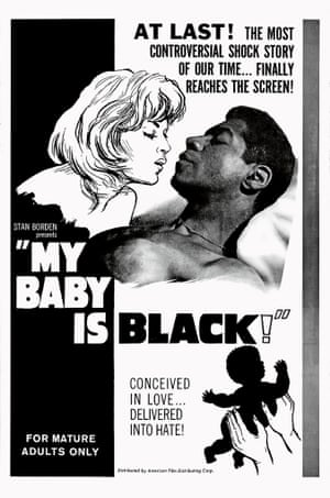 My Baby is Black! (1961) In the 50s and 60s a slew of black indie production companies were producing B movies that offered titillating treatments of taboo topics like sex, violence and, in this film, interracial love.