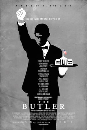 The Butler (2013) The bow-tied butler in this poster holds the White House in a tray in his left hand, his right hand outstretched in a black power salute: defiance and deference in one image.