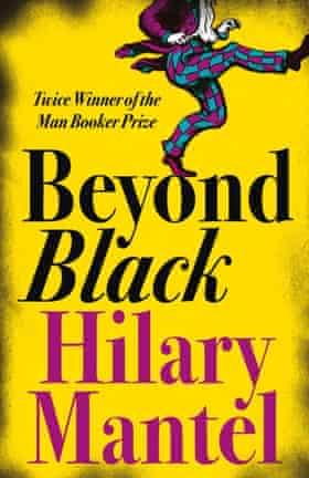 Hilary Mamtel - Beyond Black.