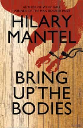 Hilary Mantel - Bringing Up the Bodies.