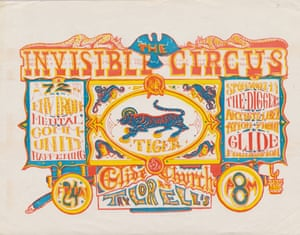 """Poster for 'The Invisible Circus: A 72 Hour Environmental Community Happening', by Dave Hodges, 1967. Held by the utopian collective the Diggers, who believed everything should be free, the Invisible Circus event was a """"psychedelic blast"""", remembers one attendee. (Courtesy of Christine McKenna)"""