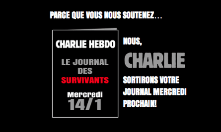 A message on the Charlie Hebdo website says it will publish 'Le journal des survivants' on 14 January