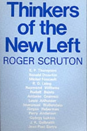 The 1985 cover of Roger Scruton's Thinkers Of The New Left.