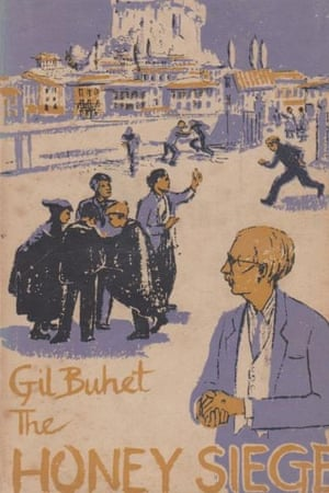 The jacket of The Honey Siege by Gil Buhet.