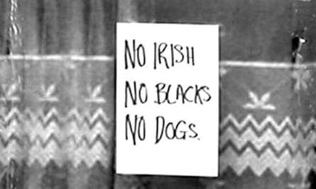 "A sign reading ""No Irish, No Blacks, No Dogs"", but John Draper questions its authenticity"