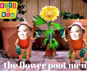 The Flower Poot Men